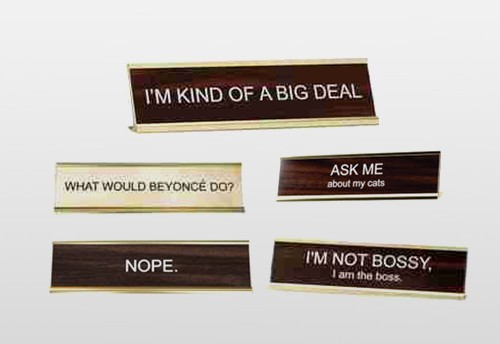 Fun Engraved Signs And Holders For Gifts And Office Humor